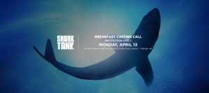 Shark_Tank_Breakfast_Casting_Call_ATL