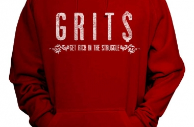 GRITS Get Rich in the Struggle